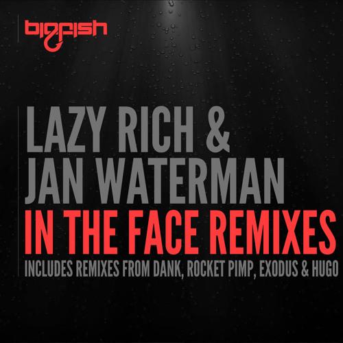 Lazy Rich & Jan Waterman - In The Face (DANK Remix)