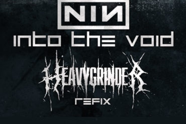 NIN - Into The Void (HeavyGrinder ReFix) *FREE DOWNLOAD*
