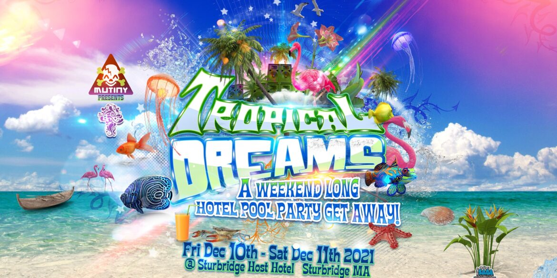 Tropical Dreams Festival