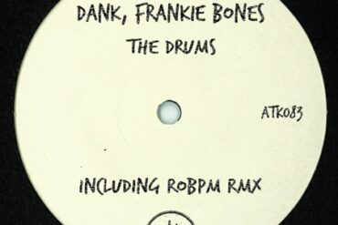 DANK + Frankie Bones - The Drums (ROBPM Rmx)