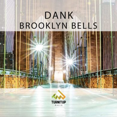 DANK - Brooklyn Bells