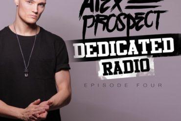 Alex Prospect - Dedicated Radio Ep4  (April 2020)