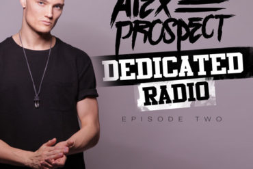 Alex Prospect - Dedicated Radio Episode 2