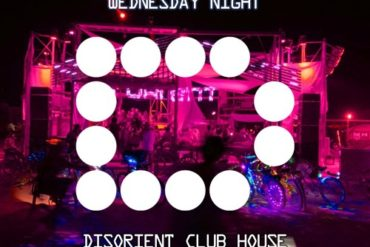 STURGE - Wednesday Night - Disorient Club House - Burning Man 2019