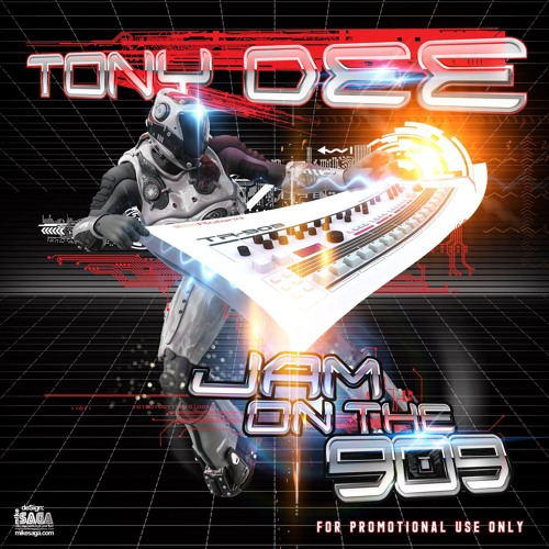 DJ Tony Dee : Jam On The 909