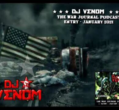 DJ Venom - The War Journal Podcast (January 2021)