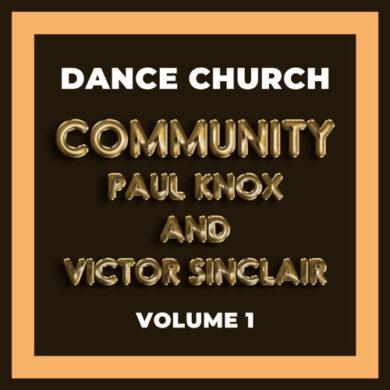 Dance Church - Paul Knox N Victor Sinclair Vol.1 - 02-24-2019