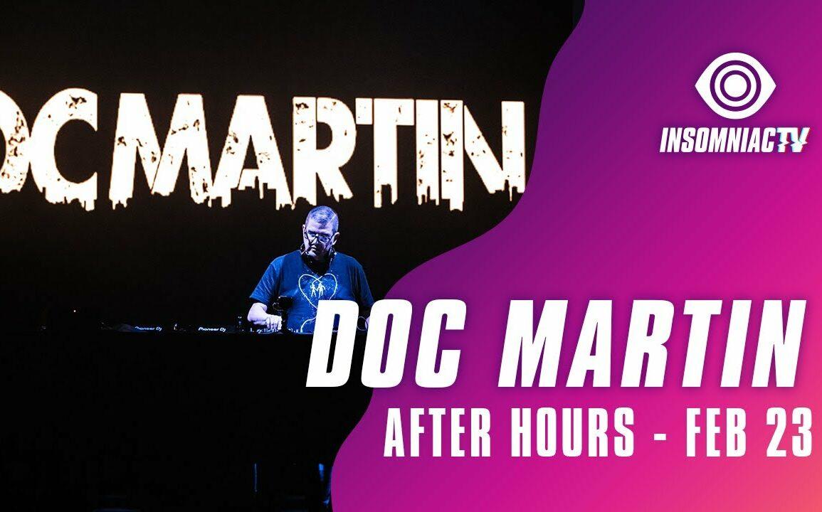 Doc Martin for After Hours Livestream (February 23, 2021)