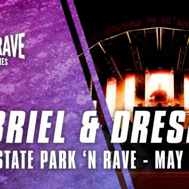 Gabriel & Dresden for Dreamstate Park 'N Rave (May 1, 2021)