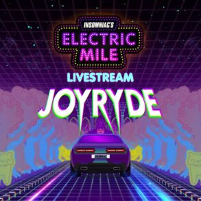 JOYRYDE at Electric Mile (February 12, 2021)