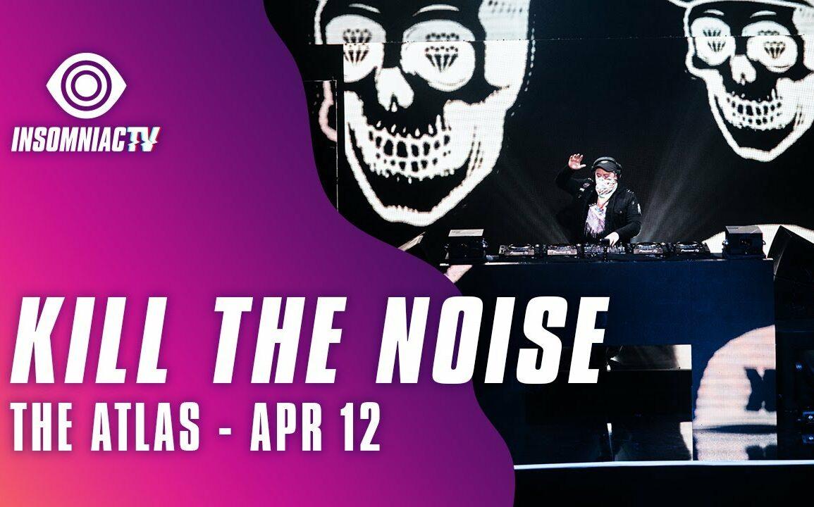 Kill the Noise for Jason Ross presents The Atlas (April 12, 2021)