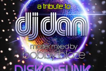 Tribute to Dj Dan's: Disco Funk Odyssey (Mixed by Bobby Blaze)