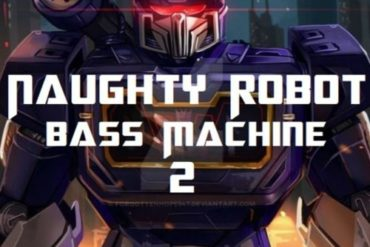 Naughty Robot - Bass Machine 2 - Mp3