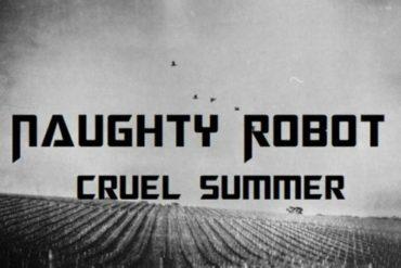 Naughty Robot - Cruel Summer - Mix For UD Radio -  Mp3