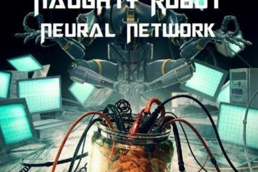 Naughty Robot - Neural Network - Mp3