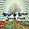 Naughty Robot - Scum Funk ( free download )