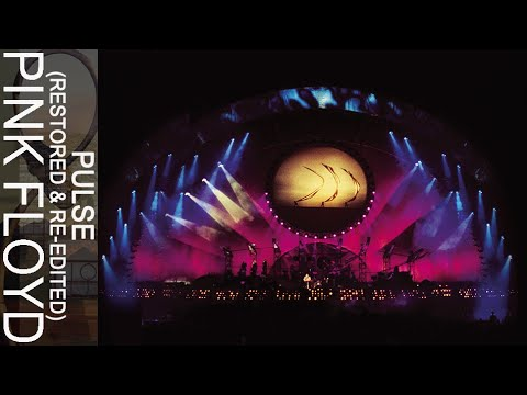 Pink Floyd - PULSE (Restored & Re-Edited 90...