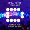 REDA BRIKI - Friday Night - Disorient Dome - Burning Man 2013