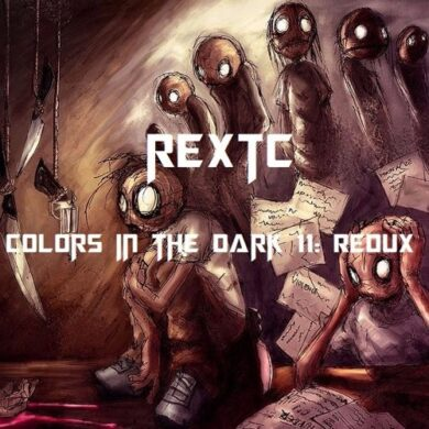 REXTC - Colors In The Dark 11 - Redux