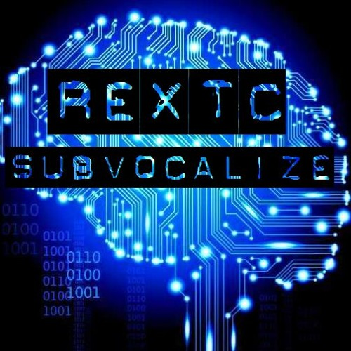 REXTC - Subvocalize