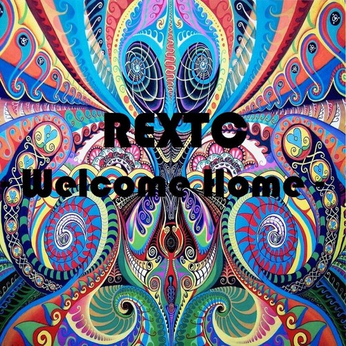 REXTC - Welcome Home
