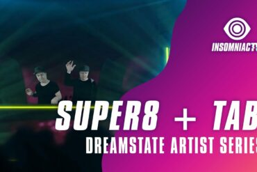 Super8 + Tab for for Dreamstate Artist Series (April 25, 2021)