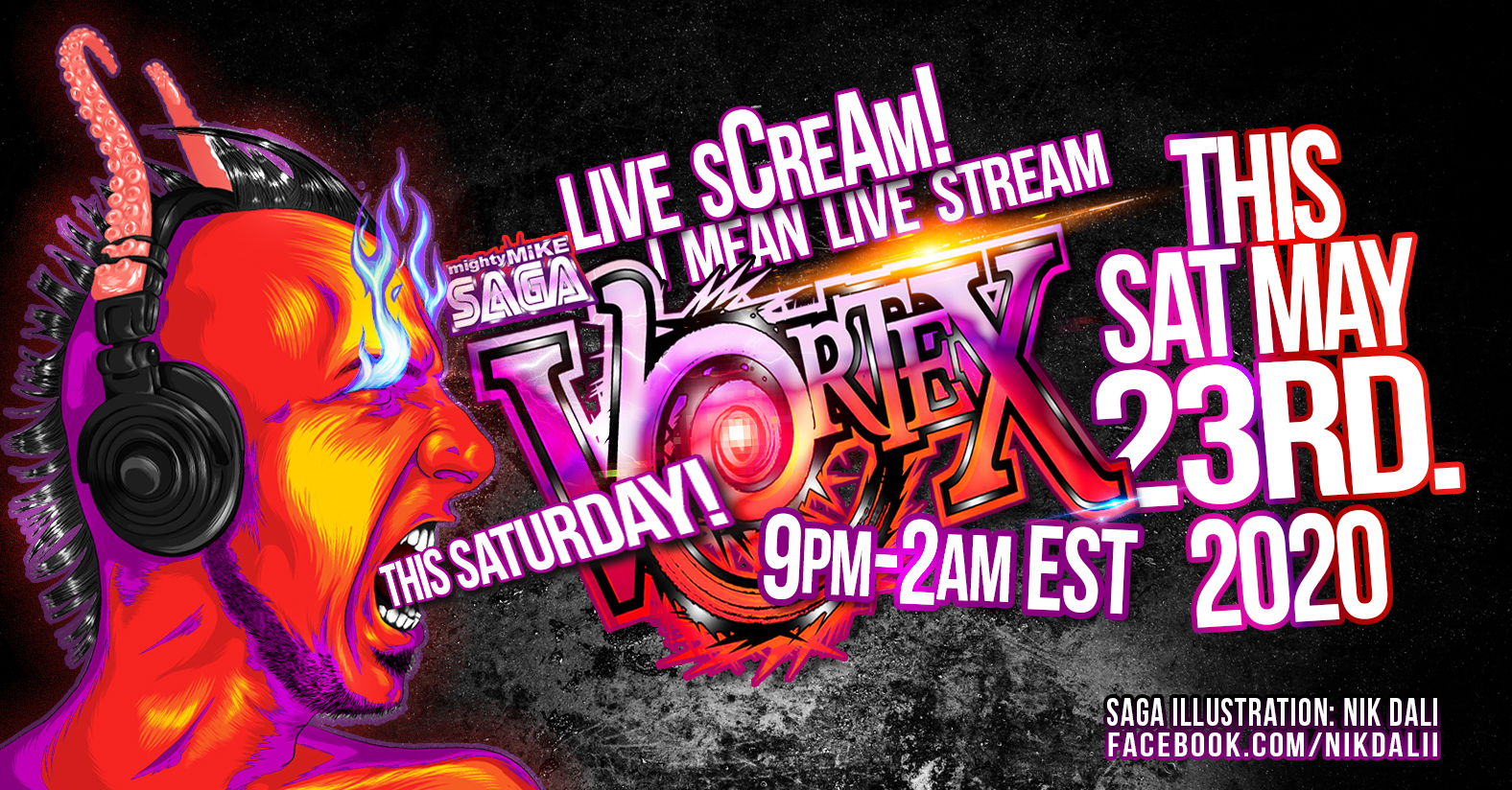 Mike Saga Presents: VORTEX! LIVE SCREAM #5