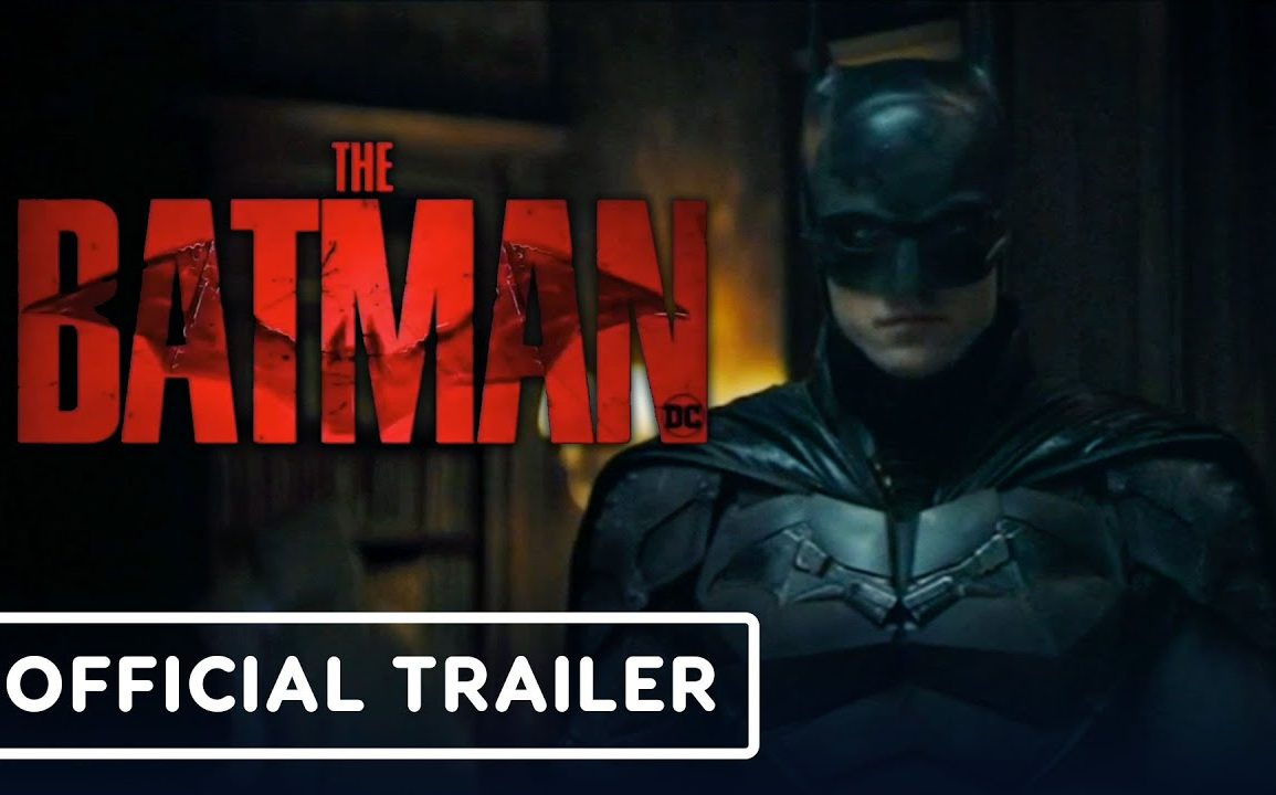 (WATCH) The Batman - Official Trailer | DC FanDome