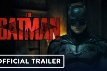 (WATCH) The Batman - Official Trailer | DC FanDome