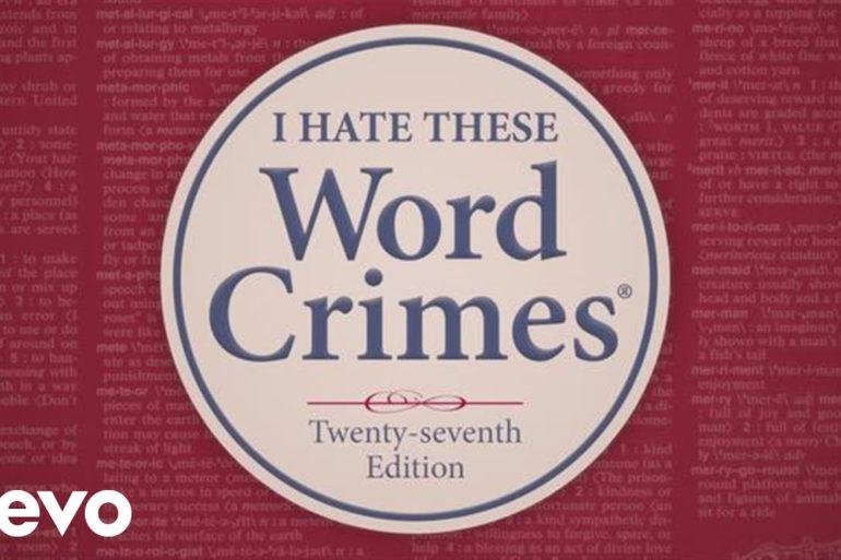 "(WATCH) ""Weird Al"" Yankovic - Word Crimes"
