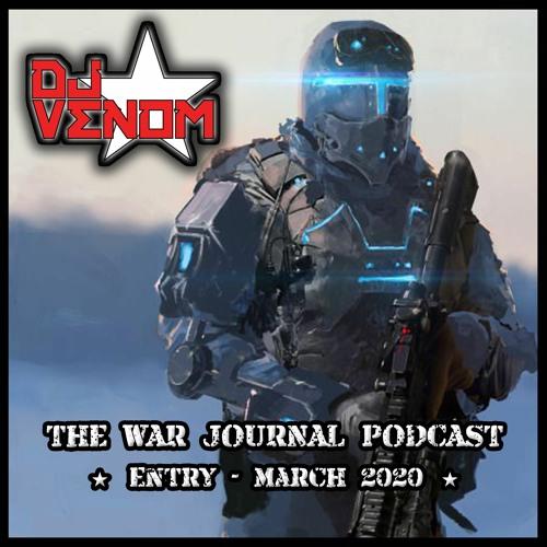 War Journal Podcast (March 2020)