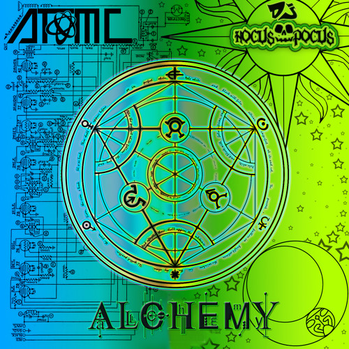 Rave Legend Sundays - Alchemy AtomC HocusPocus : Equivalent Exchange