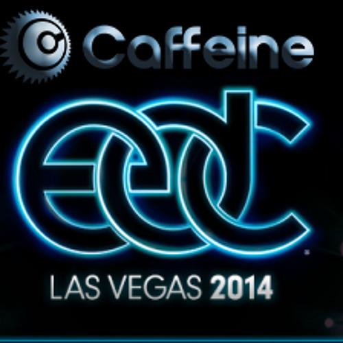 DJ CAFFEINE : Caffeine EDC Las Vegas 2014
