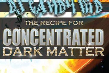 Rave Legend Sundays - DJCandyKid : Recipe For Concentrated Dark Matter