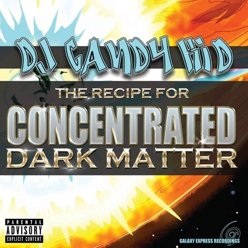 Rave Legend Sundays - DJCandyKid : Recipe For Concentrated Dark Matter