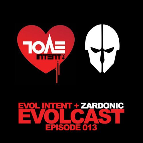 Evol Intent : Evolcast 013 - hosted by Gigantor + Zardonic guest mix - (DnB Saturdays)