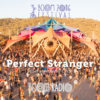 Trance Wednesdays : Perfect Stranger - Alchemy Circle 02 - Boom Festival 2016