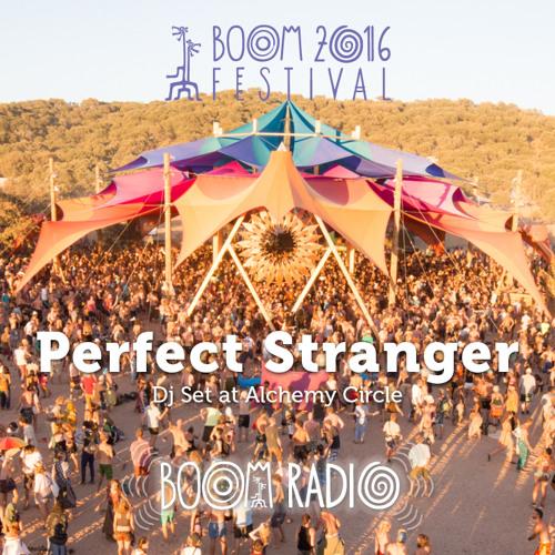 Trance Wednesdays : Perfect Stranger - Alchemy Circle 02 - Boom Festival 2016