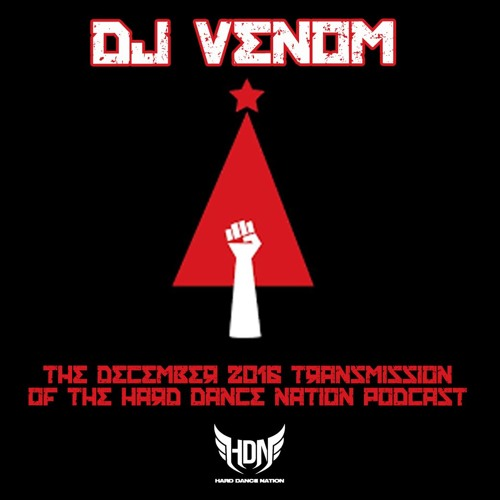 DJ Venom - Hard Dance Nation Podcast (December 2016) - Bass Music Mondays