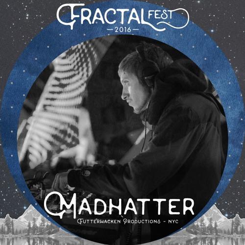 Fractaltribe : Madhatter @ Fractalfest 2016 - (Psytrance Thursdays)
