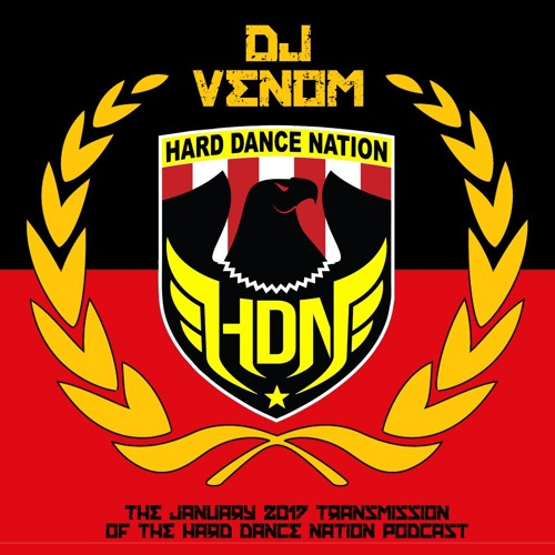 DJ Venom : DJ Venom - Hard Dance Nation Podcast (January 2017) - Bass Music Mondays