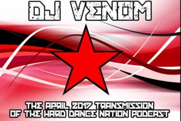 DJ Venom : DJ Venom - Hard Dance Nation Podcast (April 2017) - Bass Music Mondays