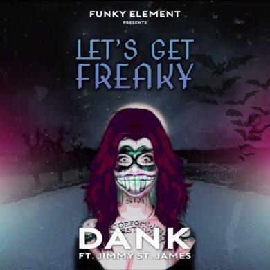 Dank - Lets Get Freaky