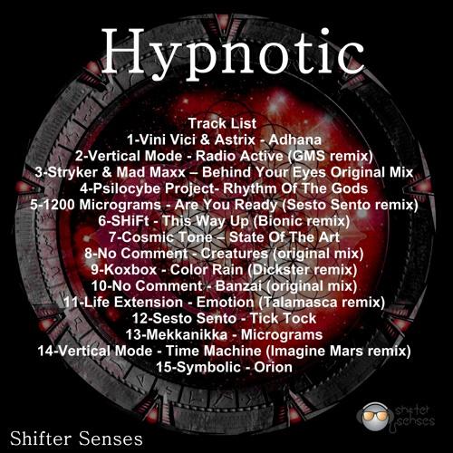 Shifter Senses : Shifter Senses - Hypnotic - (Psytrance Thursdays)