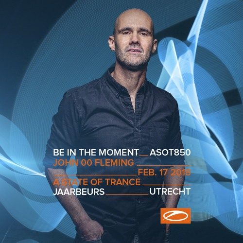 John 00 Fleming - Live At A State Of Trance 850 Festival (Progressive Stage) : Trance Wednesdays