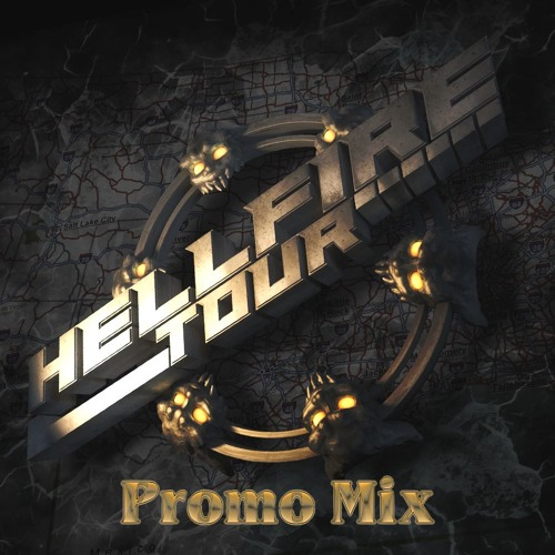 MurMur : Hellfire Tour Promo Mix