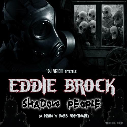 DJ Venom : Eddie Brock - Shadow People