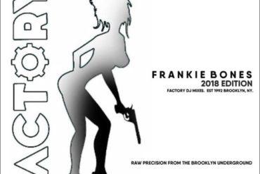 Rave Legend Sundays - Frankie Bones : FACTORY 2018 - FROM THE ORIGINAL BROOKLYN UNDERGROUND