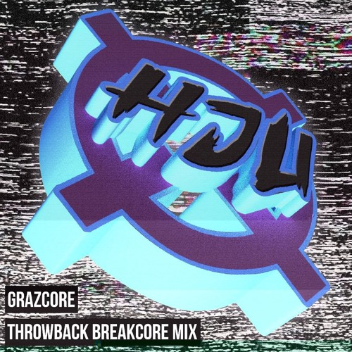 Graz: Throwback Breakcore Mix (Resident Mix) by Hardcore Junglists United