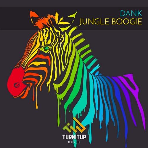 Dank - Jungle Boogie